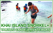 Khai Island Snorkel and Tamtalu Canoe by Private Boat