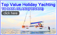 Top Valued Holiday Yachting to Raya Island